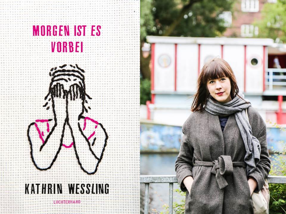 Kathrin Weßling: Morgen ist es vorbei
